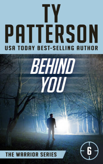 Behind You (Warrior Series Book 6)