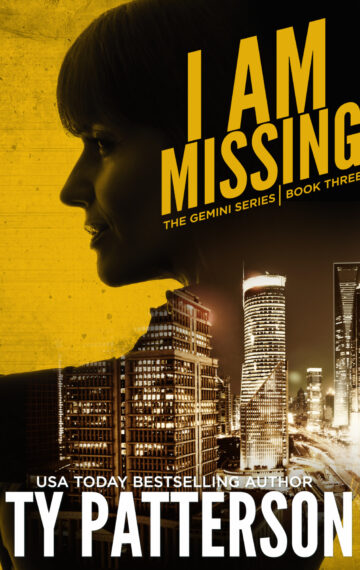 I Am Missing (The Gemini Series Book 3)