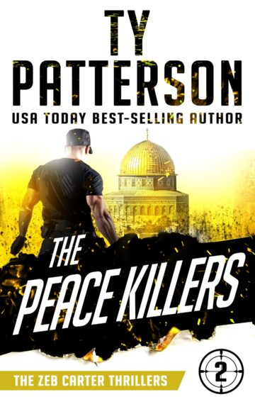 The Peace Killers (Zeb Carter Book 2)