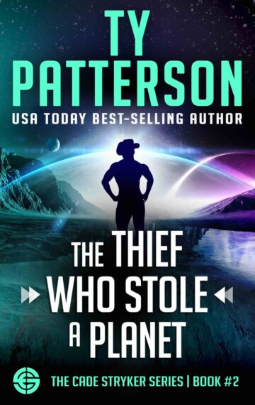 The Thief Who Stole a Planet (Cade Stryker Series Book 2)