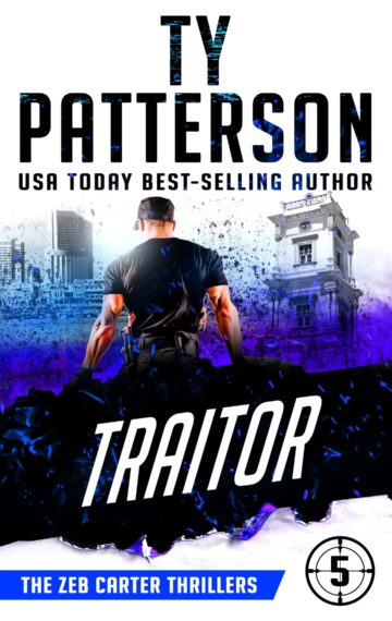 Traitor (Zeb Carter Book 5)