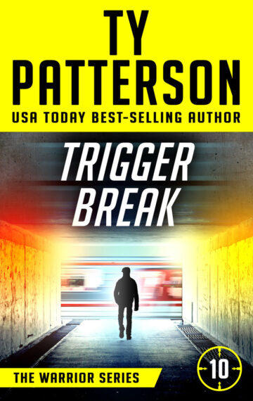 Trigger Break (Warrior Series Book 10)